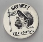 "1973 Willie Mays Daily News ""Say Hey"" Large Size Pinback Button"