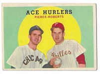 1959 Ace Hurlers - Billy Pierce & Robin Roberts - Topps Baseball Card
