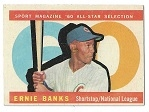 1960 Ernie Banks (HOF) Topps All-Star Selection Card - Better Grade